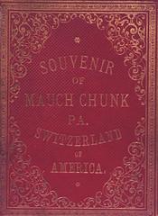 Souvenir of Mauch Chunk