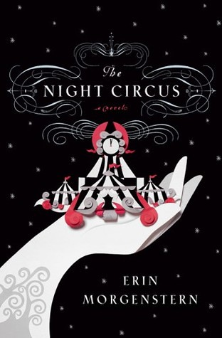 September 13th 2011 by Doubleday        The Night Circus by Erin Morgenstern
