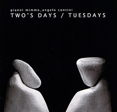 Gianni Mimmo & Angelo Contini - Two's Days / Tuesdays