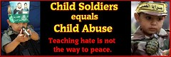 Child Soldiers = Child Abuse (uhuru1701) Tags: children israel child palestine islam political politics suicide middleeast hate terrorists terrorism humanrights causes mideast proisrael jihad antiisrael palestinian childabuse hamas childsoldiers islamofacism antijihad islamofacists politicalcauses