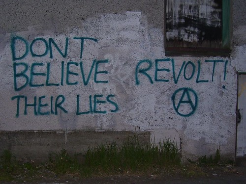 dont believe their lies revolt