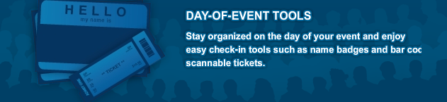 Day of event tools