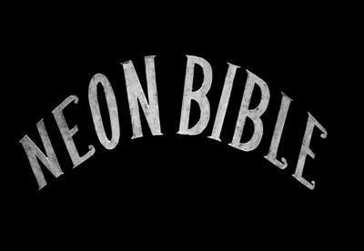 neon bible