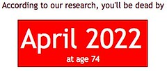 You'll be dead by April 2022
