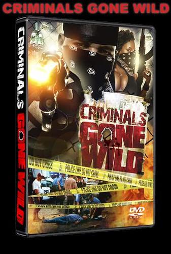 CRIMINALS GONE WILD DVD