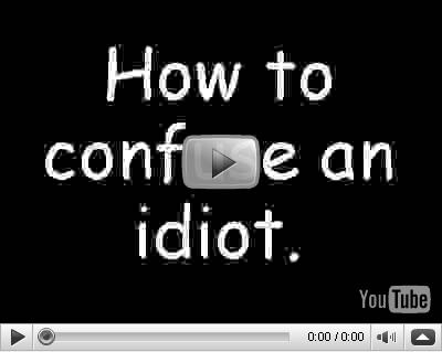 como-confundir-un-idiota