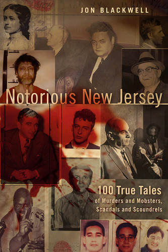 Notorious New Jersey, by Jon Blackwell