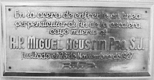 Blessed Miguel Pro - plaque where he was shot