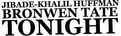 Jibade-Khalil Huffman Bronwen Tate Tonight