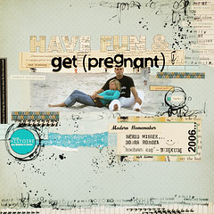 have fun & get pregnant :: well done :) (ania-maria) Tags: layout lo ils ilowescrap aniamaria
