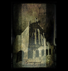 Graveyard - Dictionary of Image (s0ulsurfing) Tags: old black art texture church grave graveyard illustration photoshop dark island typography design graphicdesign