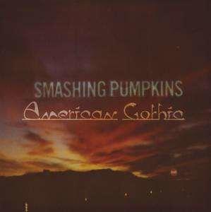 Smashing Pumpkins - American Gothic