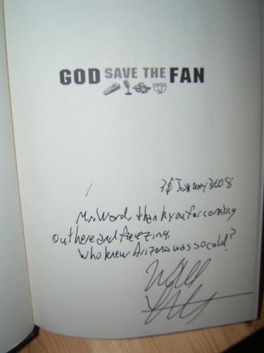 I got an autograph. Sweet.