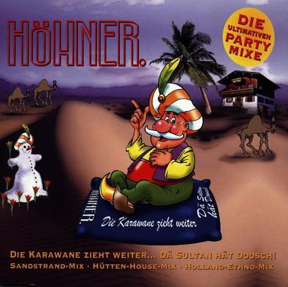 Höhner - Die Karawane Zieht Weiter