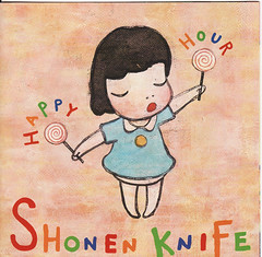 Shonen Knife - Happy Hour