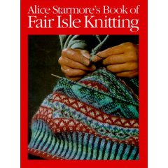 Starmore Book of Fair Isle Knitting