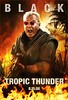Poster Tropic Thunder Ben Stiller Jack Black Robert Downey Jr.