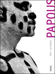 "My first book: ""Papous"" (Eric Lafforgue) Tags: pictures photo amazon profile picture culture tribal tribes png tribe papuanewguinea papua ethnic livre almut fnac schneider editions papu ethnology kubik   ethnologie ethnique papous papuaneuguinea lafforgue papuanuovaguinea  ethnie ericlafforgue papuan papouasie papouasienouvelleguine mounthagenshow lafforguemaccom papuans papoeanieuwguinea papusianovaguin mthagenshow ericlafforguecom wwwericlafforguecom   papuanewguineapicture papuanewguineapictures paouasienouvelleguinephoto papouasienouvelleguineephotos papuanewguineanpeople mthagenfestival mounthagenfestival maquillagemounthagen maquillagemthagen makeupmthagen papanuevaguinea augustfestival    paapuauusguinea  papuanovaguin papuanovguinea   bienvenuedansmatribu"