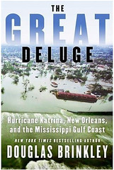 The Great Deluge by Douglas Brinkley (2006)