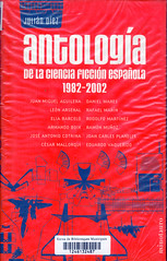 Antología de la Ciencia Ficción Española 1982-2002