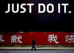 """Just do it"": an order or a slogan ? Beijing, China (Eric Lafforgue) Tags: china advertising order ad nike   publicit kina chin justdoit cina chine xina   4231 tiongkok  chiny  kna in lafforgue   trungquc na   kitajska tsina"