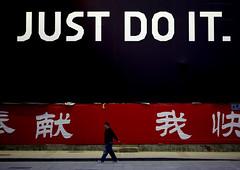 """""""Just do it"""": an order or a slogan ? Beijing, China (Eric Lafforgue) Tags: china advertising order ad nike   publicit kina chin justdoit cina chine xina   4231 tiongkok  chiny  kna in lafforgue   trungquc na   kitajska tsina"""