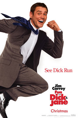 Fun with Dick and Jane (2005) early poster