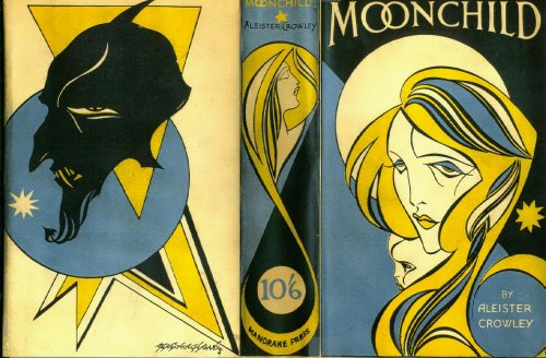 Aleister Crowley's Moonchild book cover