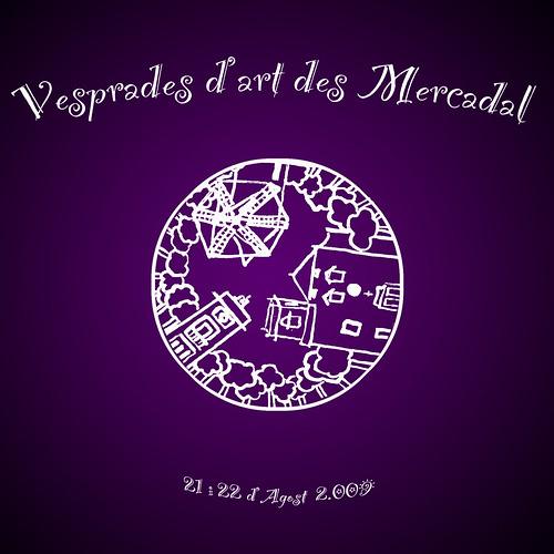 Vesprades d'art des Mercadal      21 i 22 d'agost