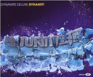 Dynamite Delux - Dynamit!