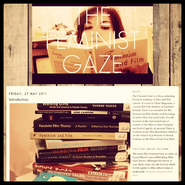 Launched my new blog today, please check it out! www.thefeministgaze.blogspot.com
