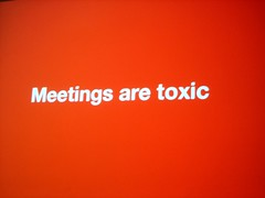 Meetings are toxic. (Andrew Huff) Tags: chicago seed 37signals coudal seedconference segurainc