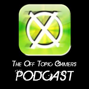 The Off Topic Gamers Podcast