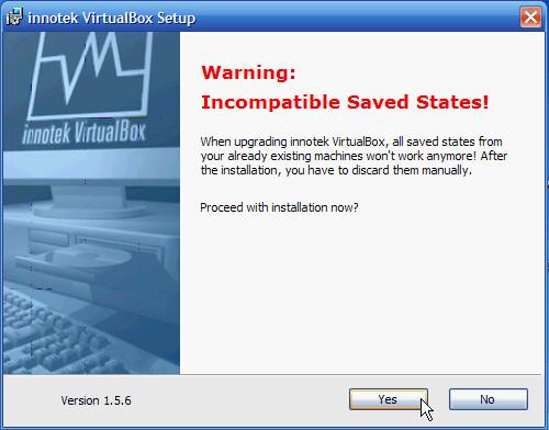 Fig. 1 - VirtualBox 1.5.6 - Incompatibilita con salvataggi di versioni precedenti