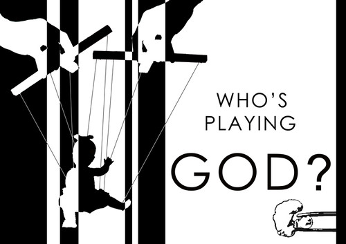 Who's Playing God?