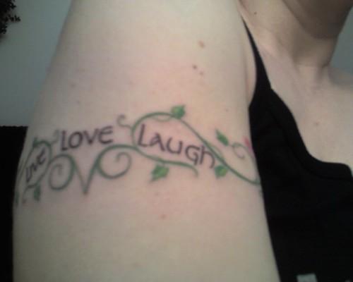 "live laugh love tattoos. Image bу jasra. Tһе words ѕау ""Live Lονе Laugh""."