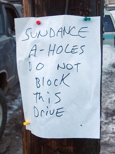SUNDANCE A-HOLES DO NOT BLOCK THIS DRIVE