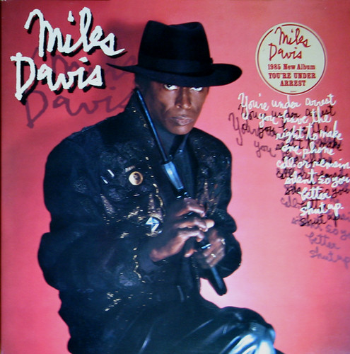 Miles Davis: You're Under Arrest