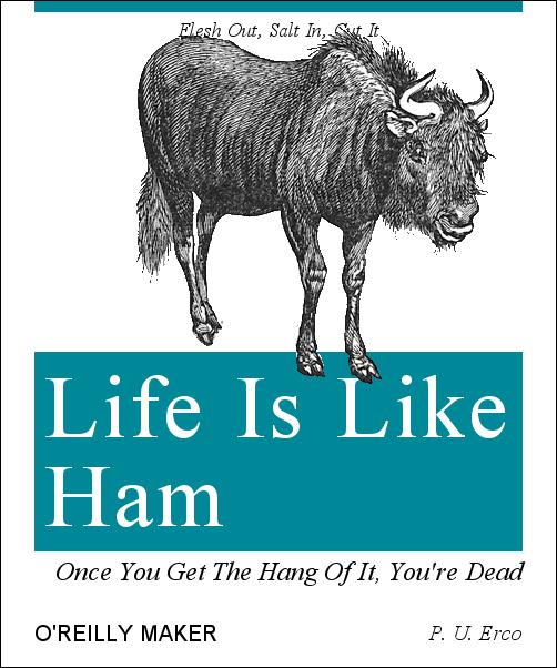 la vida es como el jamón