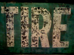 TIRE (DigitalCzech) Tags: sign tire iphone gwsf5party gwsflexicon