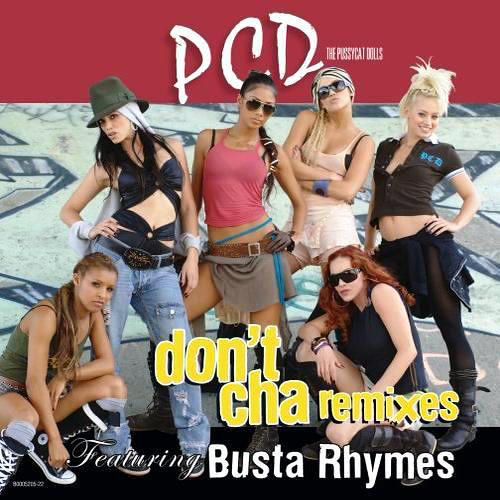 The Pussycat Dolls - Don't Cha Remix by shavontae.scott186418