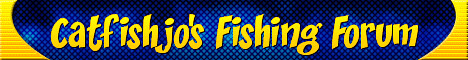 Catfishjo Fishing Forum