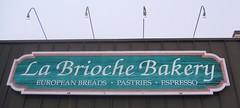 La Brioche Bakery sign