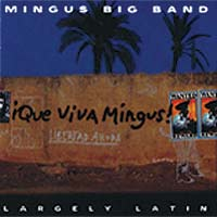 Mingus Big Band: Largely Latin
