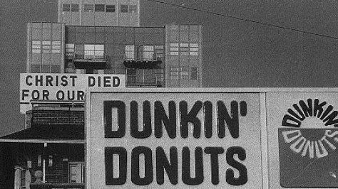 God Died for Our Dunkin Donuts Juxtaposition