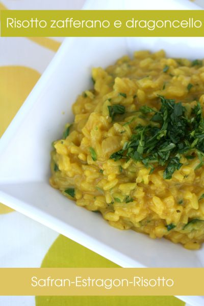 Risotto zafferano e dragoncello