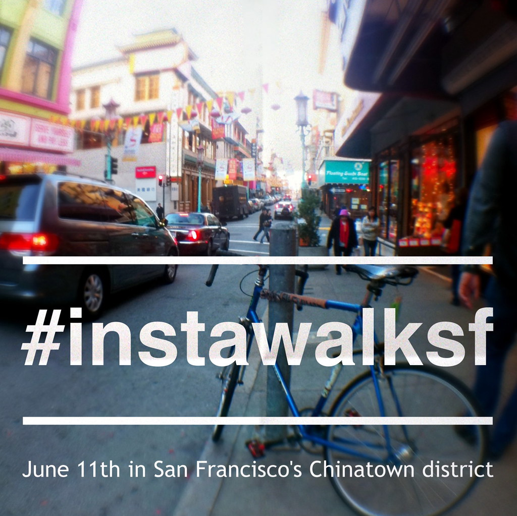 June 11th InstawalkSF