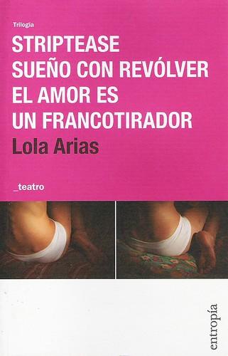 trilogía de Lola Arias