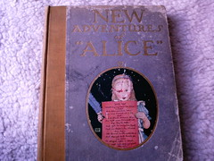 New Adventures of Alice (shebrews) Tags: alice lewiscarroll vintagebook wonderlandaliceinwonderland