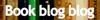 BookBlogBlog